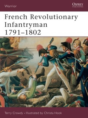 French Revolutionary Infantry 1791-1802