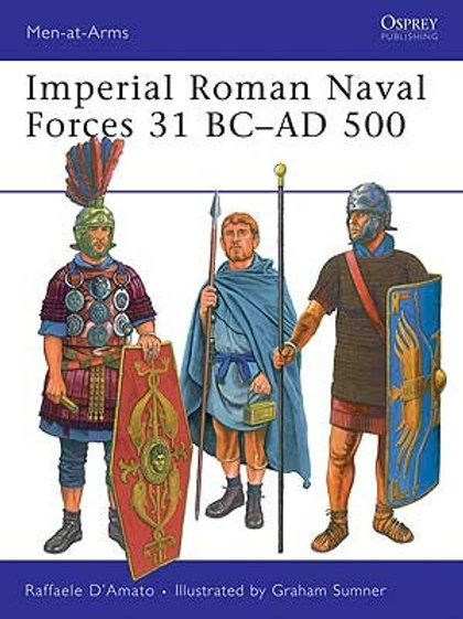 Imperial Roman Naval Forces 31BC - 500AD