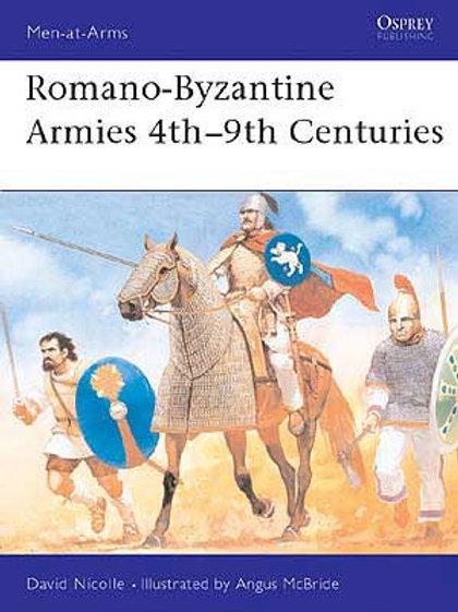Romano-Byzantine Armies 4th-9th Centuries