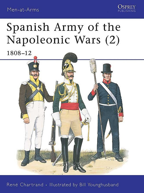 Spanish Army of the Napoleonic Wars (2) 1808-1812