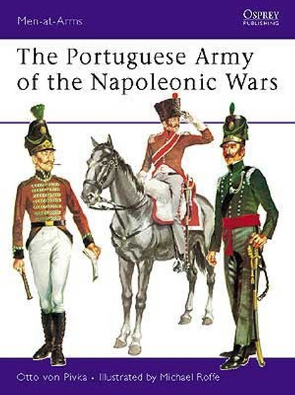 The Portuguese Army of the Napoleonic Wars