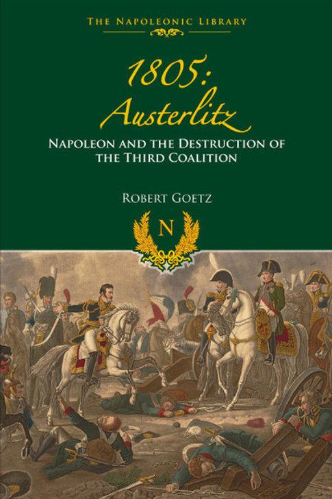 1805 : Austerlitz