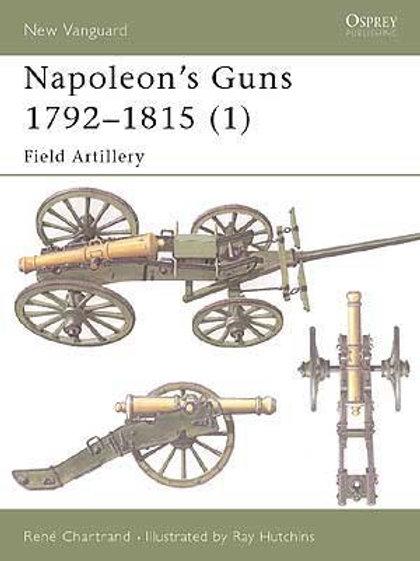 Napoleon's Guns 1792-1815 (1) Field Artillery