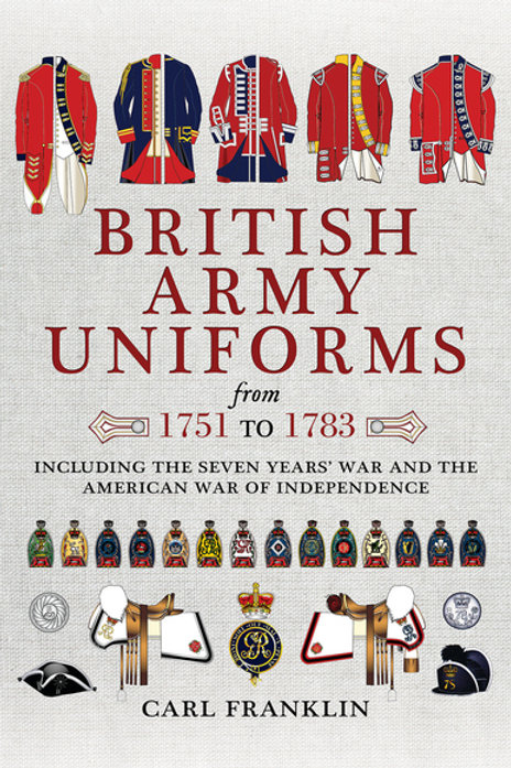British Army Uniforms 1751 to 1783