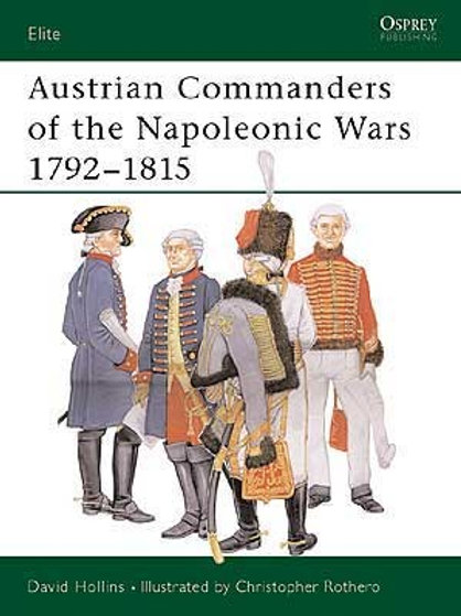 Austrian Commanders of the Napoleonic Wars 1792-1815