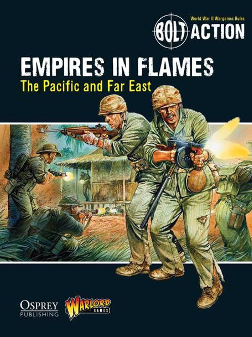 BOLT ACTION - CAMPAIGN: EMPIRES IN FLAMES (THE PACIFIC)