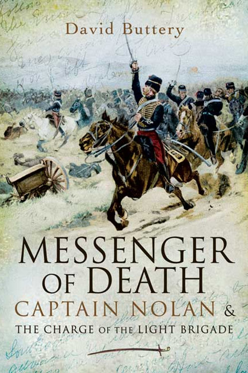 Messenger Of Death - Capt. Nolan and The Charge Of The Light Brigade