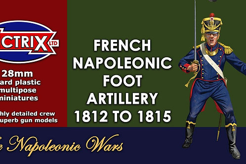 FRENCH FOOT ARTILLERY 1812-1815
