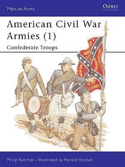 American Civil War Armies (1) Confederate