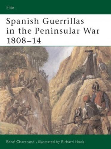 Spanish Guerrillas in the Peninsular War 1808=1814