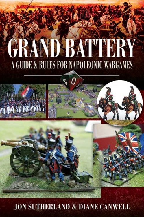 Grand Battery - A Guide & Rules For Napoleonic Wargames