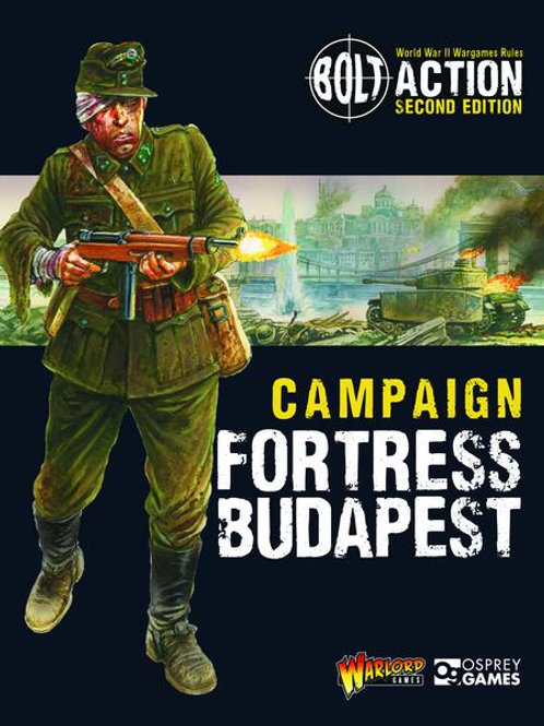 BOLT ACTION - CAMPAIGN: FORTRESS BUDAPEST
