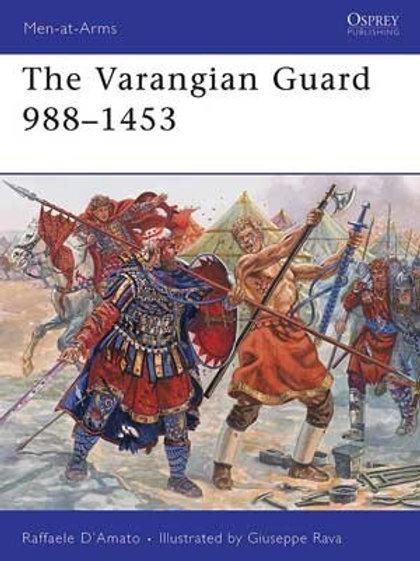 The Varangian Guard 998 -1453AD