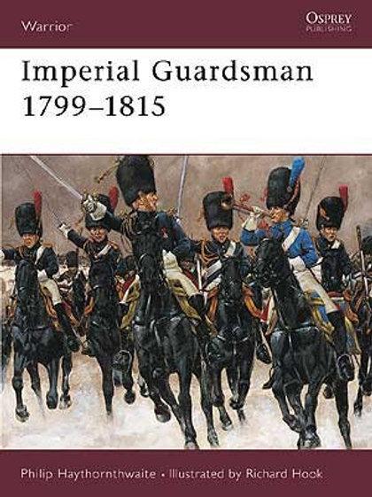 Imperial Guardsman 1799-1815