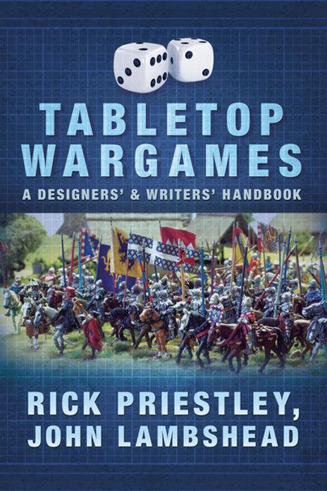 Tabletop Wargames - A Designer's & Writer's Handbook