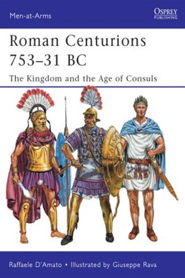 Roman Centurions 753 - 31 C