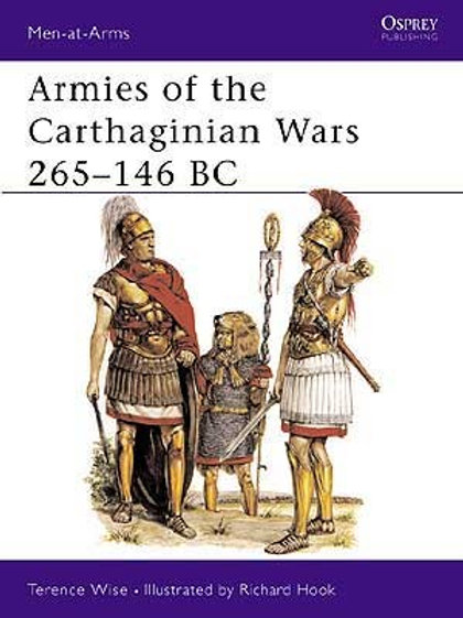 Armies of the Carthaginian Wars 265 -146BC