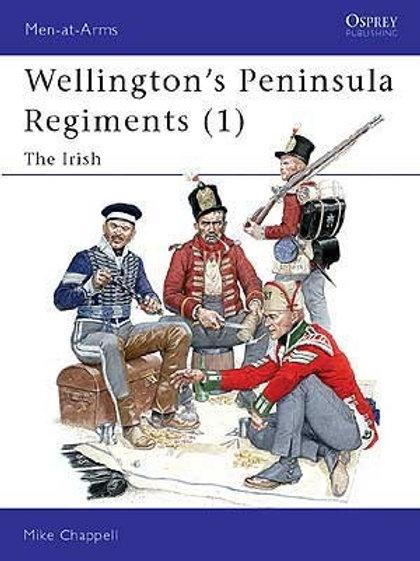 Wellington's Peninsula Regiments (1) The Irish