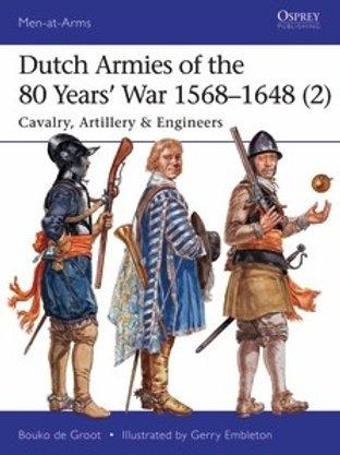 Dutch Armies of the 80 Years War 1568-1648 (2) Cavalry
