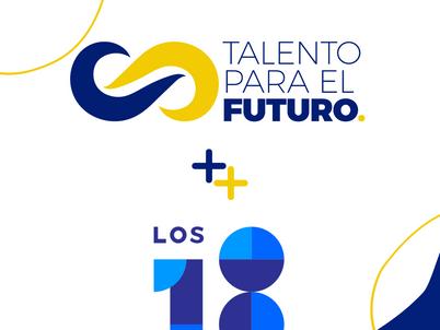 Talento para el Futuro, Los18 y mucho trabajo por delante.
