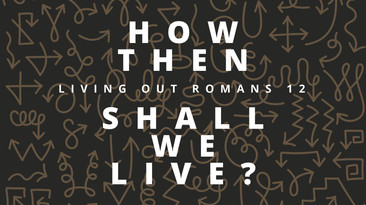 How Then Shall We Live?