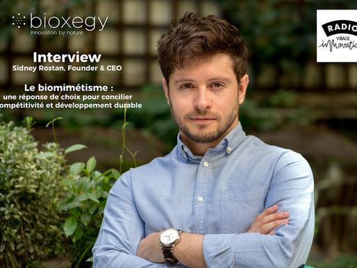 Podcast sur le biomimétisme : Sidney Rostan, Fondateur & CEO de Bioxegy, se prête au jeu !