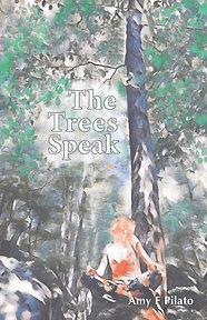 The Trees Speak
