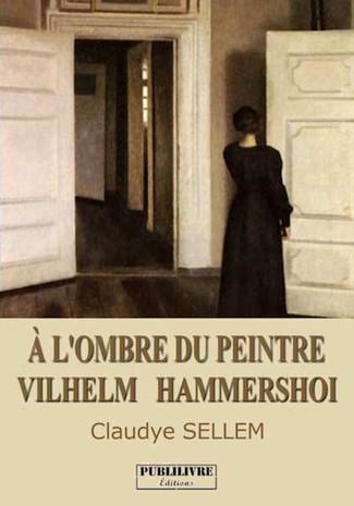 A l'ombre du peintre Vilhem Hammershoi