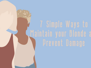 7 Simple Ways to Maintain your Blonde and Prevent Damage