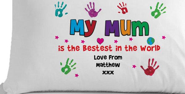 Personalised Bestest Mum/Mummy Pillowcase