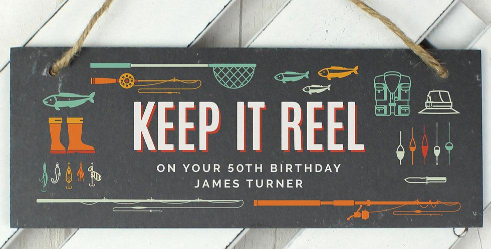"""""""Keep It Reel"""" Printed Hanging Slate Plaque"""