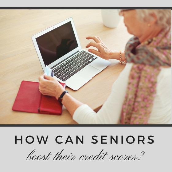 How Can Seniors Boost Their Credit Score?