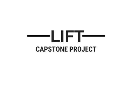 The idea behind LIFT