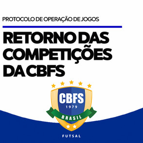 CBFS define Protocolo de Operações de Jogos para retomada das competições nacionais