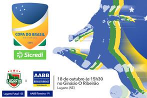 Hoje começa a Copa do Brasil Sicredi para Lagarto x AABB/MESA14