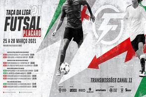 Tudo preparado para as emoções das Taças da Liga de Futsal Placard