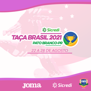 A cidade de Pato Branco recebe a 28ª Edição da Taça Brasil Sicredi Feminino Divisão Especial