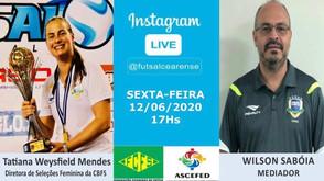 Live da Federação Cearense terá atração da Tatiana Weysfield, Wilson Saboia da Seleção Brasileira