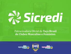 A CBFS e Sicredi renovam para 2021 o Naming Right da Taça Brasil Sicredi Masculino e Feminino