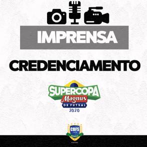 Credenciamento para Supercopa Magnus de Futsal