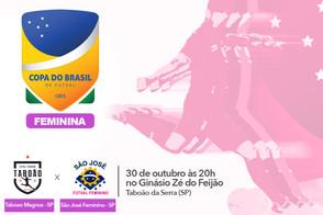 Hoje começa a Copa do Brasil Feminina para Taboao Magnus e São José Futsal Feminino