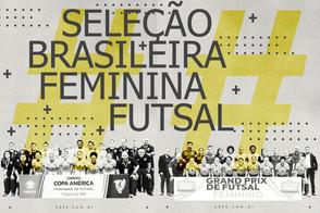 Vamos conhecer um pouco mais a Seleção Brasileira de Futsal Feminino?