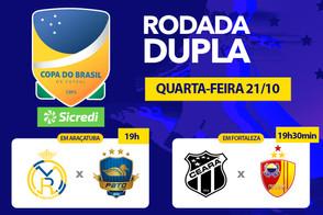 Hoje tem rodada dupla pela Copa do Brasil Sicredi