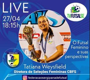 Live da Federação Sergipana com a Tatiana Weysfield