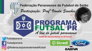 Live da Federação Paranaense conta com a presença da Professora Vanda Sanches -  Londrina Futsal