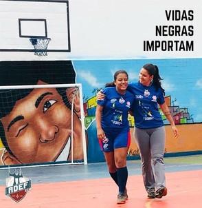 Equipe de Futsal feminino ADEF do DF se mobilizou a campanha Black Lives Matter