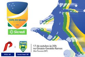 Hoje começa a Copa do Brasil Sicredi para PFOS E Sorriso Futsal