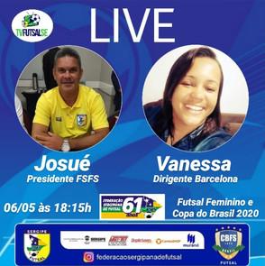 Live da Federação Sergipana com a Vanessa Nunes presidente do Barcelona FC