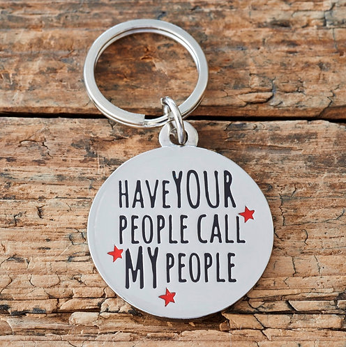 Sweet William Dog Tag - Have your people call my people