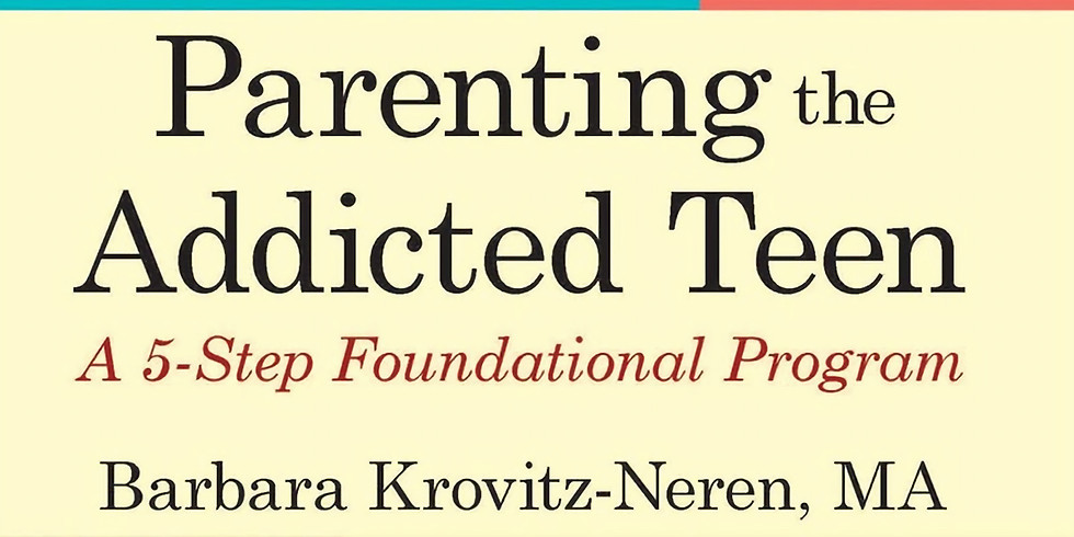 Parenting the Addicted Teen & Young Adult